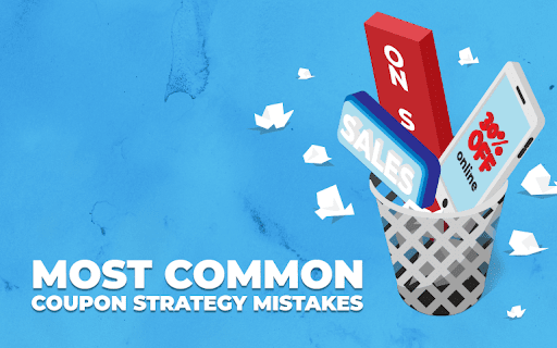 Most Common Coupon Strategy Mistakes and How to Avoid Them