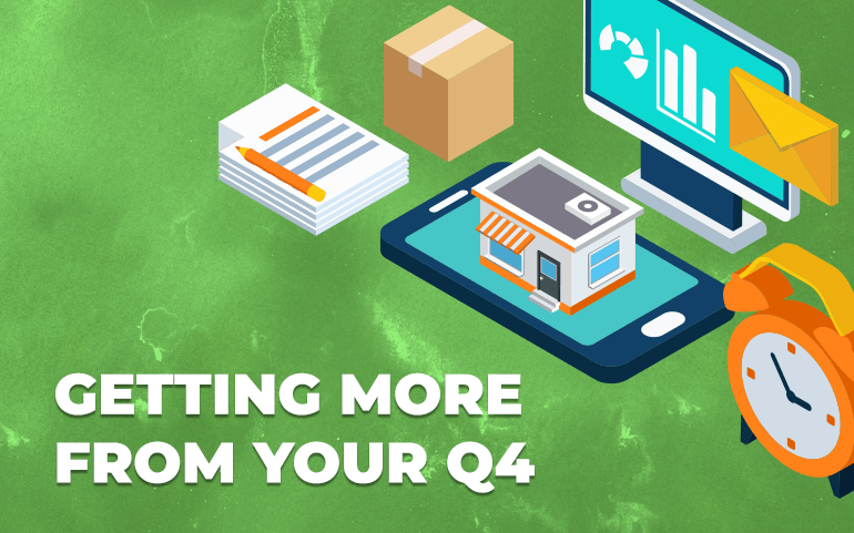 Three Ways to Get More From Q4