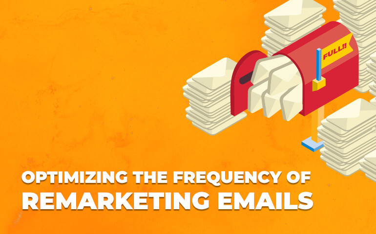 Optimizing the Frequency of Remarketing Emails