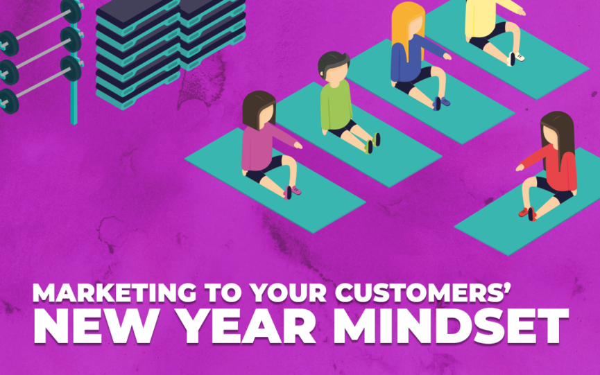 Marketing to Your Customer's New Year Mindset