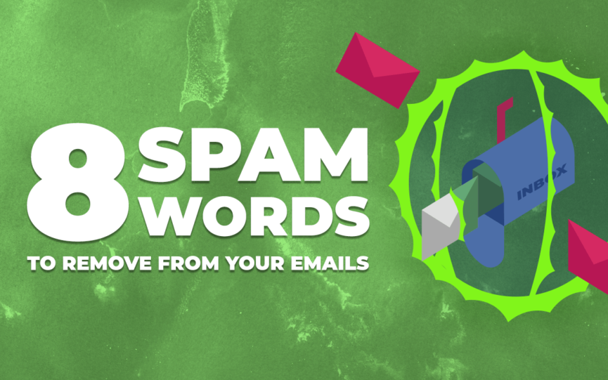 Spam Words to Remove From Your Emails