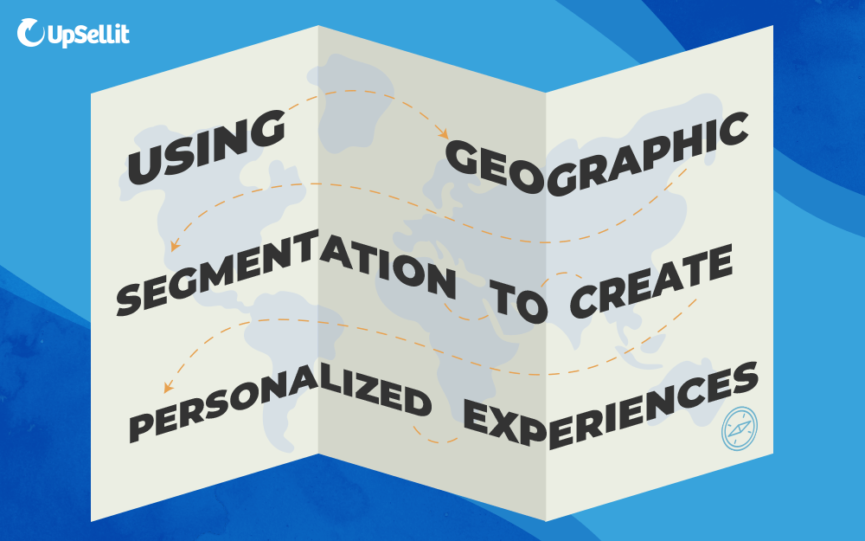 Geographic Segmentation Benefits