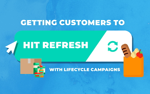 Lifecycle Campaigns to Increase Conversions
