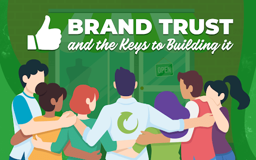 Brand Trust and the Keys to Building It