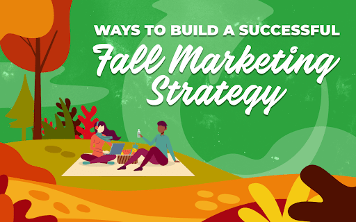 "Title Card for ""Way to Build a Successful Fall Marketing Strategy"""
