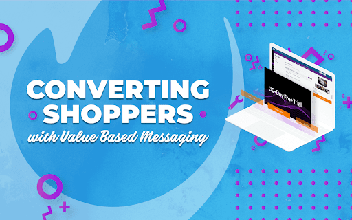 "Title card for ""Converting shoppers with Value Based Messaging"""