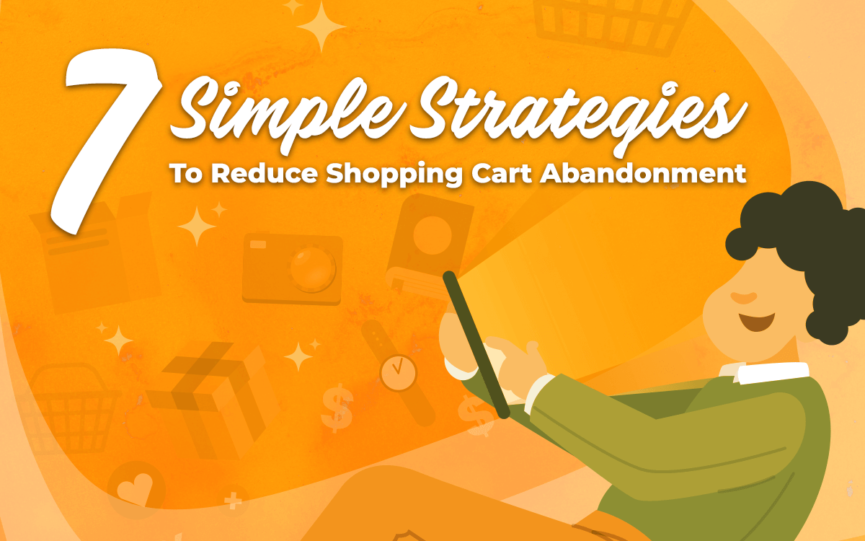 Title Card for 7 Simple Stranges too Reduce Shopping Cart Abandonment