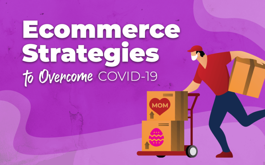 "Title card for ""Ecommerce Strategies to Overcome COVID-19"