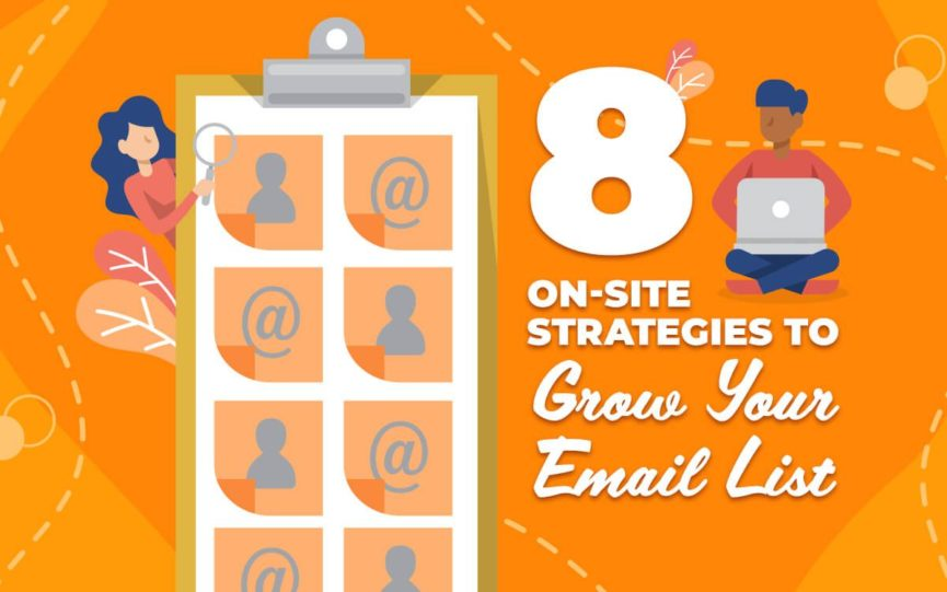 Title card for 8 On Site Strategies to Grow Your Email List