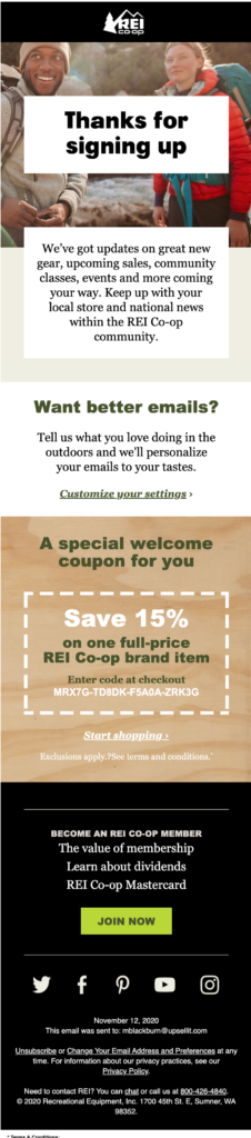 """Example of a welcome email from REI. Text says: """"Thanks for signing up. We've got updates on great new gear, upcoming sales, community classes, events and more coming your way. Keep up with your local store and national news within the REI Co-op community."""""""
